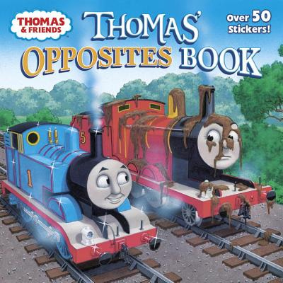 Thomas' Opposites Book (Thomas & Friends) - Random House Books for Young Readers, 9781524716042, 24pp.