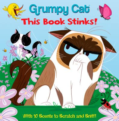 Grumpy Cat This Book Stinks (Grumpy Cat)  - Random House Books for Young Readers, 9781984851291, 24pp.
