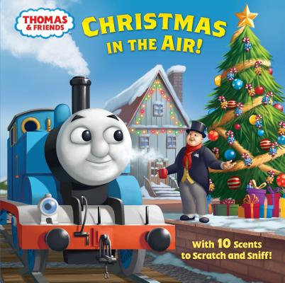 Christmas in the Air! (Thomas & Friends) (Hardcover) - Random House Books for Young Readers, 9780525580935, 24pp.